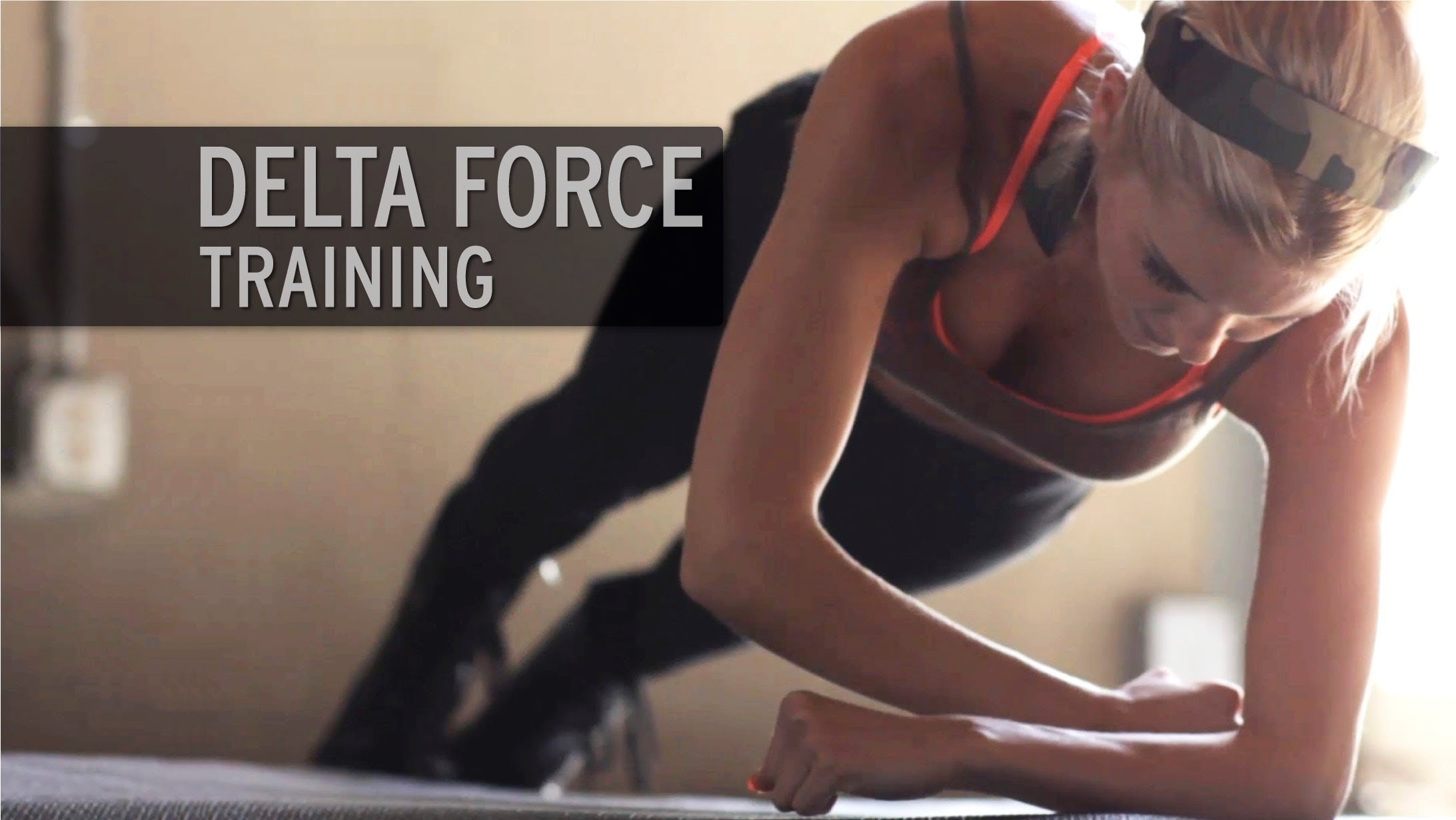 Rebecca-Louise – The Delta Force Workout