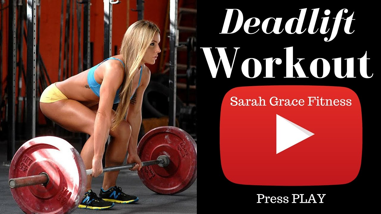 Sarah Grace – Deadlift Workout