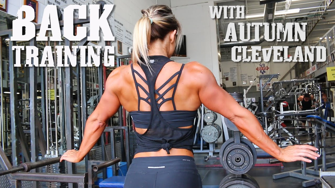 Autumn Cleveland – Back Workout