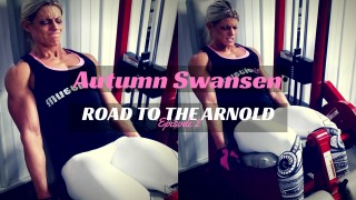 Autumn Swansen – Road To Arnold Classic 2017 Part 2