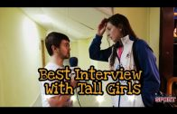 Interviews With Tall Girls